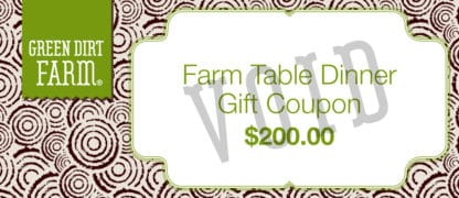 Green Dirt Farm: Farm Table Dinner Gift Coupon